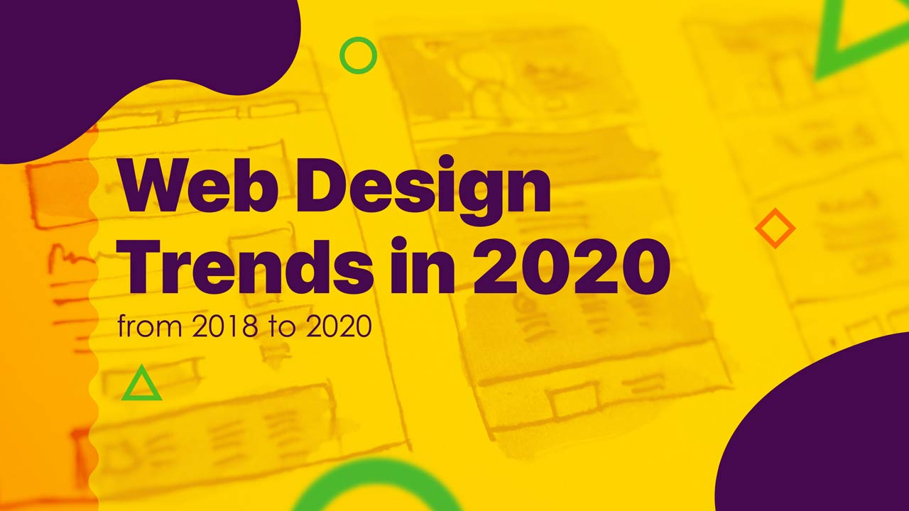 Web Trends 2020.Web Design Trends From 2018 To 2020 Vs Web Design Trends 2018