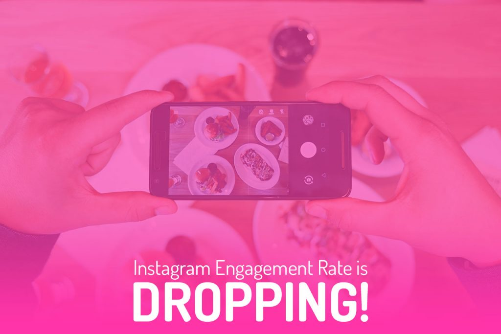 instagram engagement rate dropping - instagram engagement rate decline