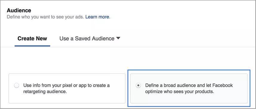 creating facebook audience - creating new broad audience