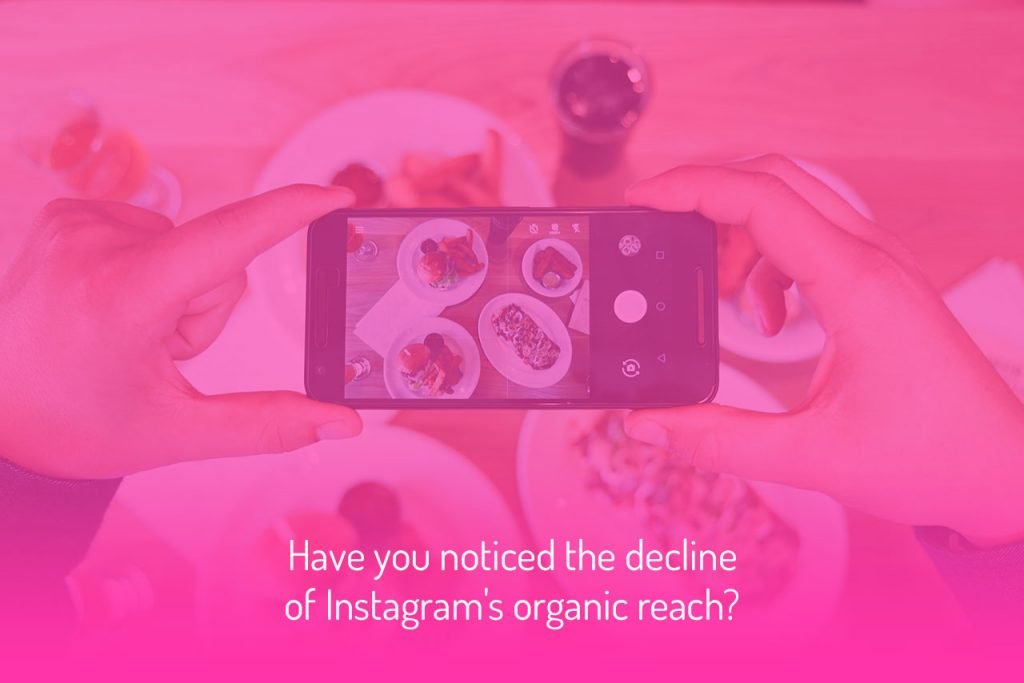 the decline on instagram organic reach