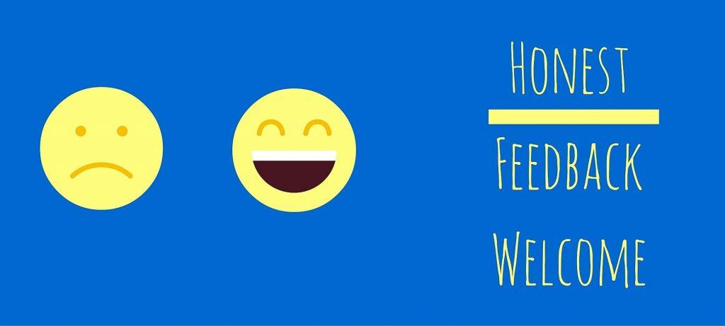 honest feedback welcome - smiley face - sad face